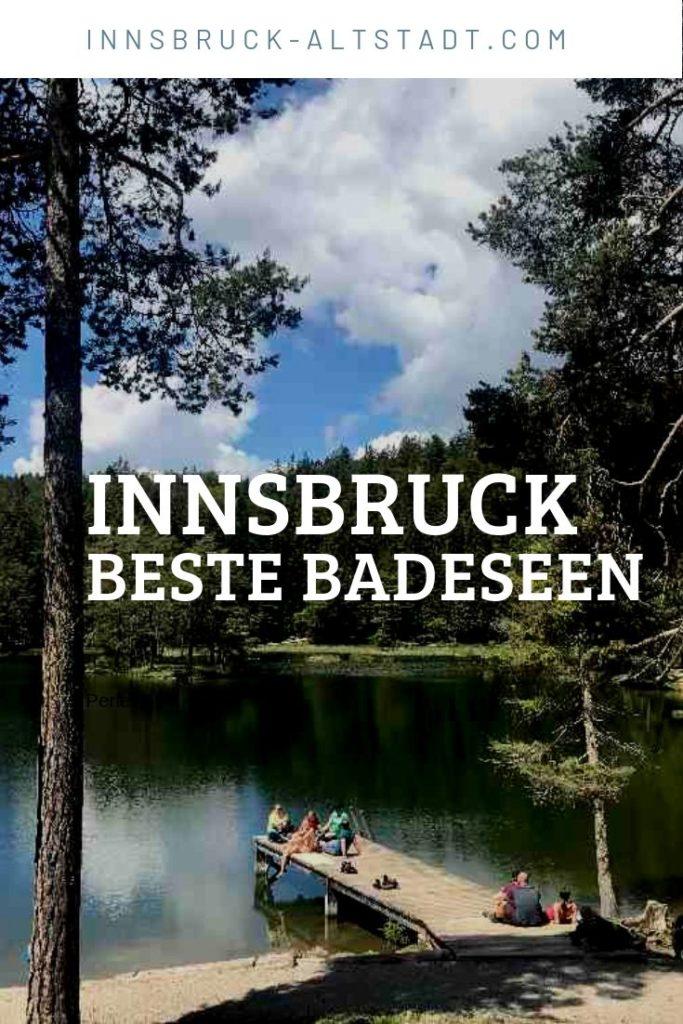 Innsbruck bei Hitze - das ist ein schöner Innsbruck Badesee