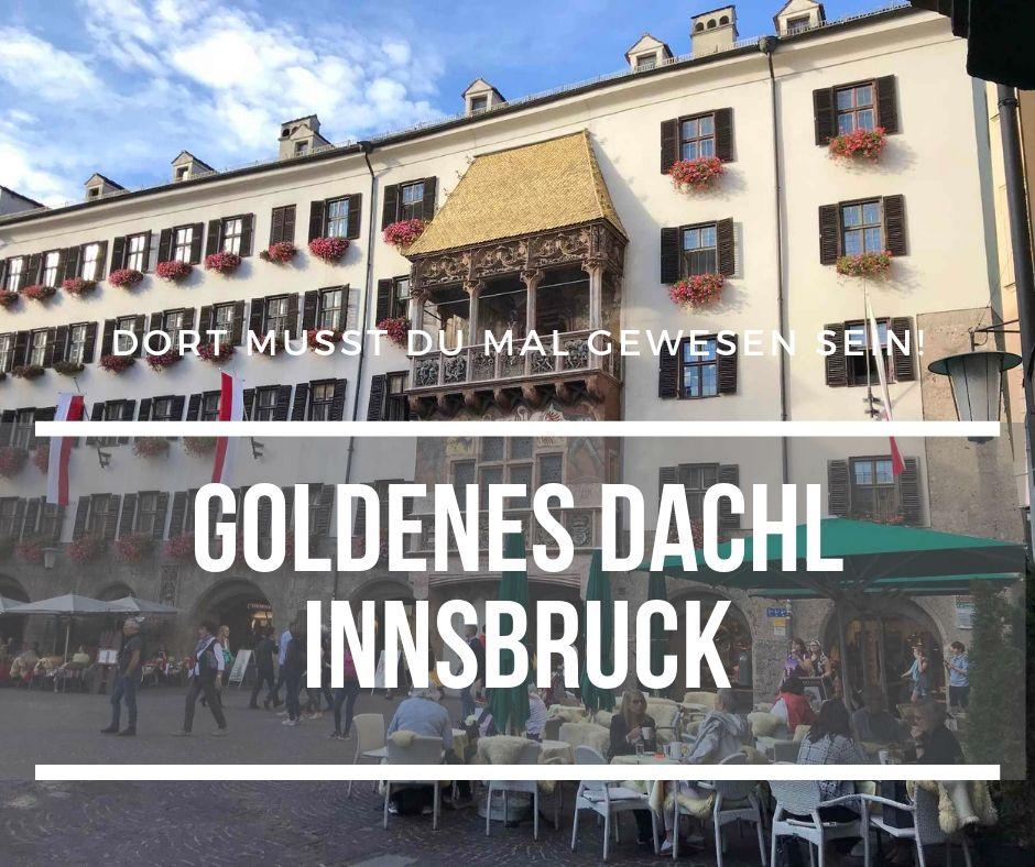 Innsbruck Sehenswürdigkeiten - das Goldene Dachl in der Altstadt