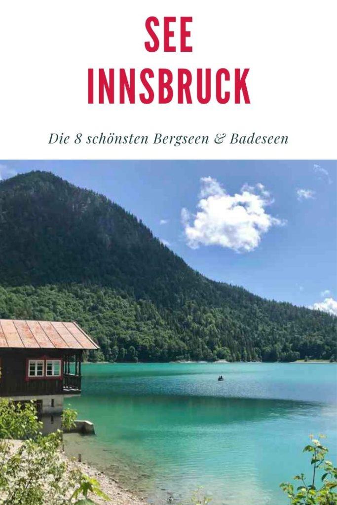 Innsbruck Badesee oder Bergsee?